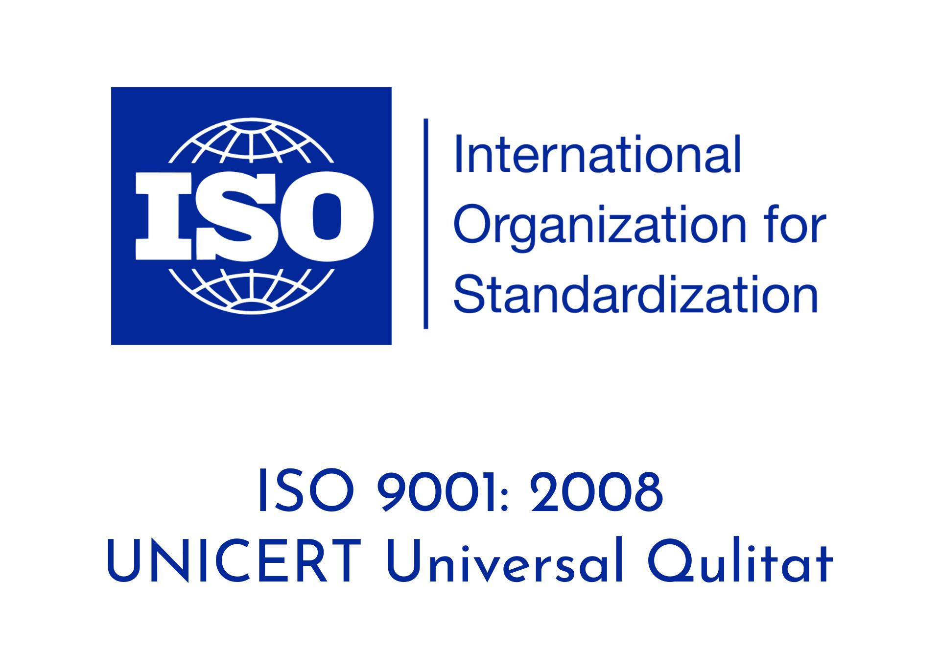 ISO 9001 2008 UNICERT Universal Qulitat